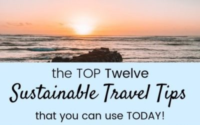 Easiest Sustainable Travel Tips