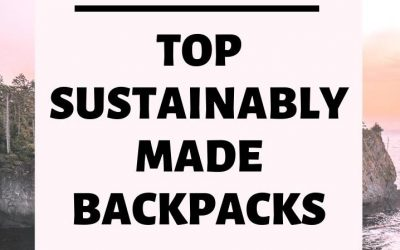 Sustainable Travel Backpacks