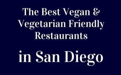 Vegan Friendly Restaurants in San Diego