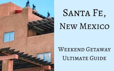 Santa Fe, New Mexico Weekend Getaway