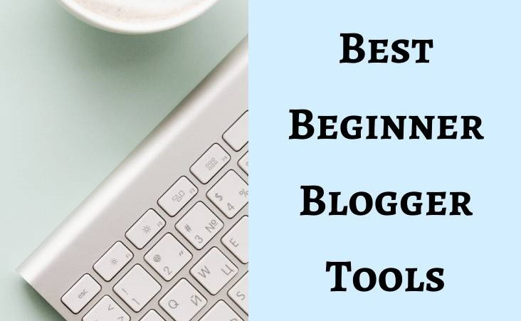 Best Blogging Tools (for beginners)