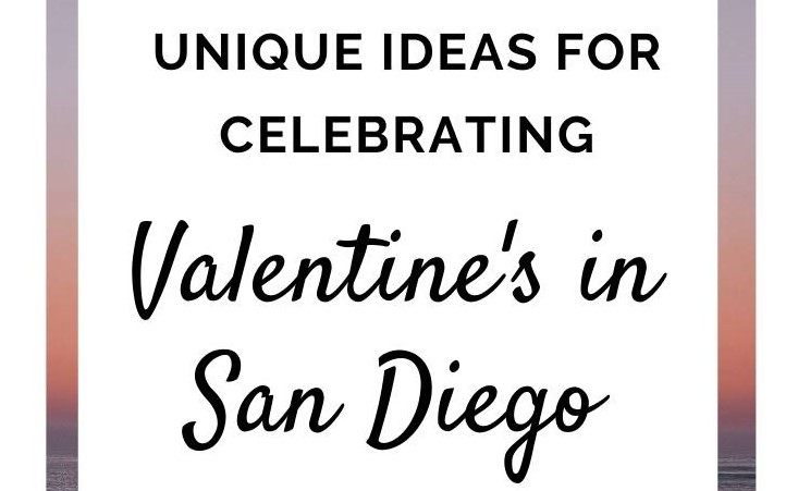 Valentine's Day in San Diego, CA