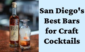 Top Craft Cocktail Bars in San Diego