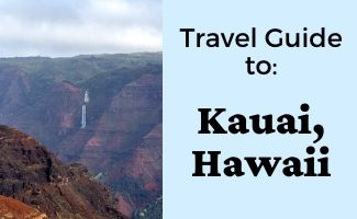 Travel Guide to Kauai Hawaii