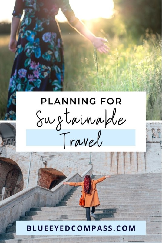 How to plan a sustainable vacation, Blue Eyed Compass
