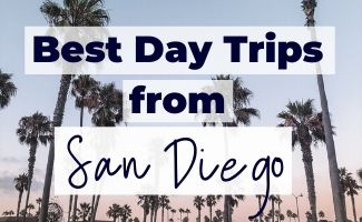 Best Day Trips from San Diego