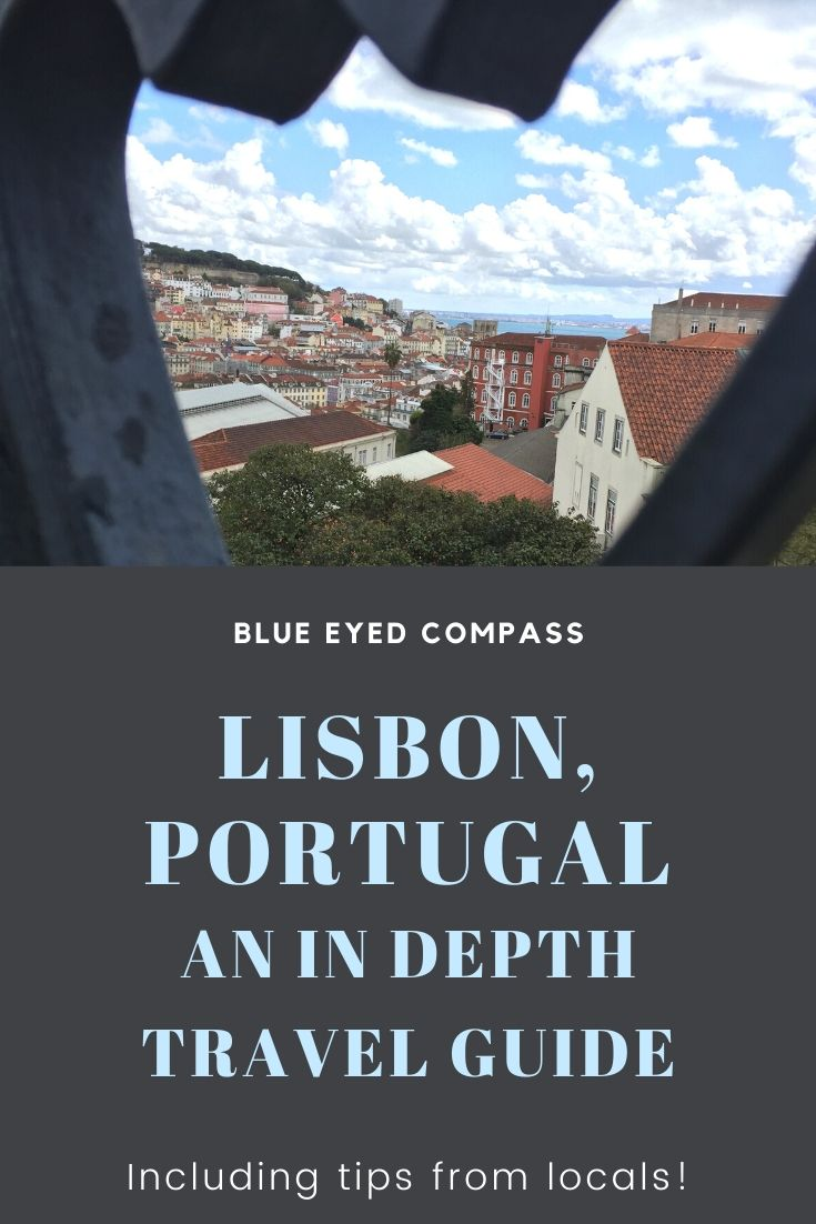 things to do in Lisbon Portugal, an epic travel guide to Lisbon, Blue Eyed Compass