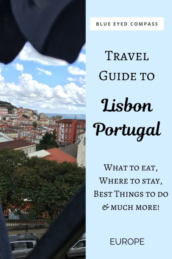 Travel guide to Lisbon - things to do in Lisbon Portugal, an epic travel guide to Lisbon, Blue Eyed Compass