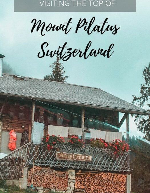 Visiting Mount Pilatus, Switzerland